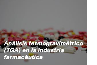 TGA en la industria farmacéutica