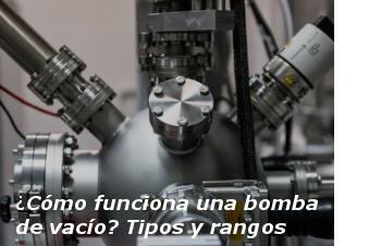 ¿Cómo funciona una bomba de vacío?
