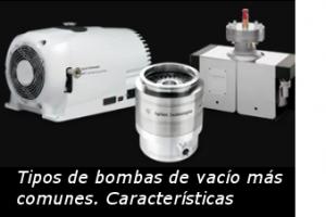 Los tipos de bombas de vacío más comunes