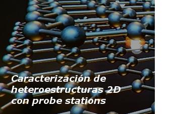 Caracterización de heteroestructuras 2D van der Waals con probe stations
